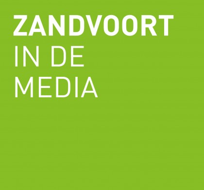 Ode aan Zandvoort – in de media