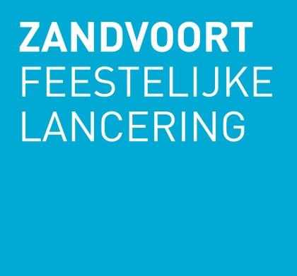 Ode aan Zandvoort – feestelijke lancering